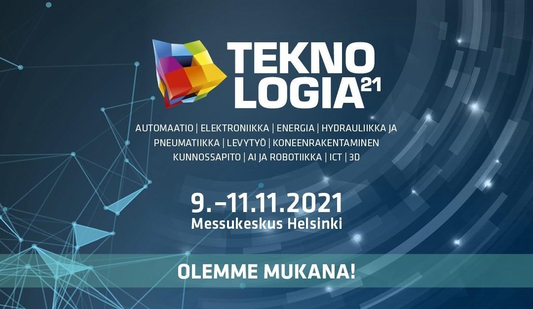 Tervetuloa vierailemaan osastollemme 6p80 Teknologia 21- tapahtumassa
