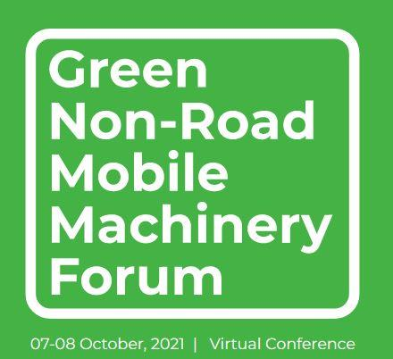 The Green Non-Road Mobile Machinery Forum 2021